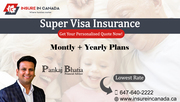 Monthly Plans for Super Visa Insurance
